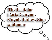 Book:  Paria Canyon, Coyote Buttes, Zion and more